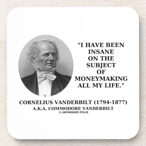 Insane On The Subject Of Moneymaking Quote Drink Coaster