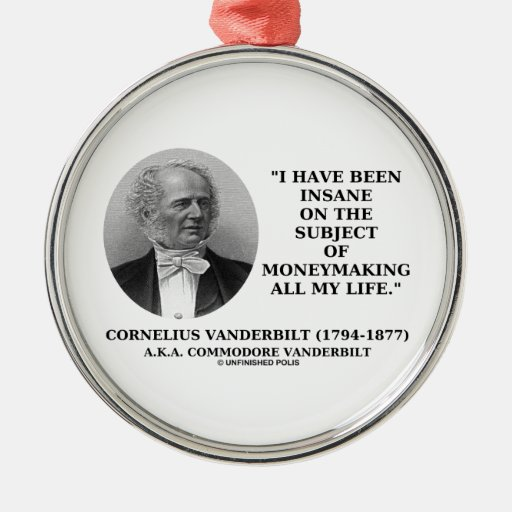 Insane On The Subject Of Moneymaking Quote Christmas Tree Ornament