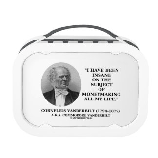 Insane On The Subject Of Moneymaking Quote Lunchbox