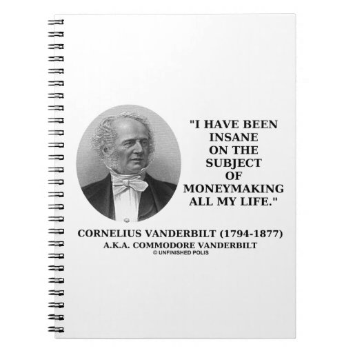 Insane On The Subject Of Moneymaking Quote Spiral Notebooks