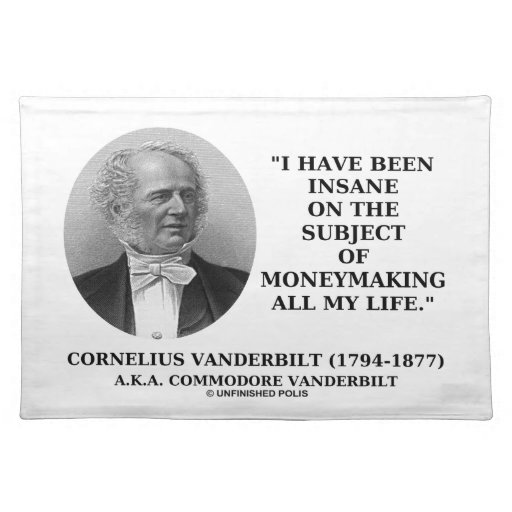Insane On The Subject Of Moneymaking Quote Placemat