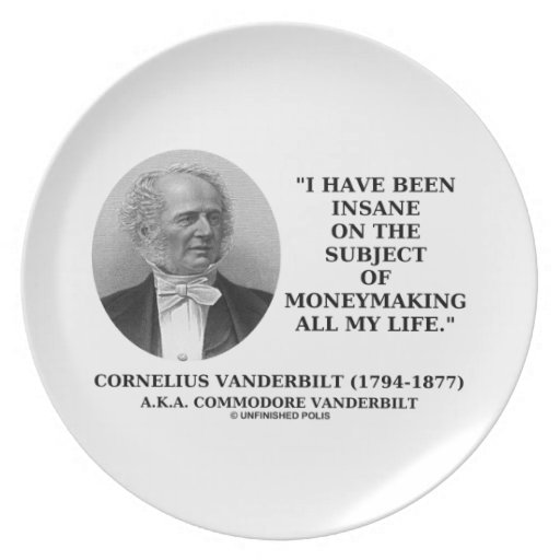 Insane On The Subject Of Moneymaking Quote Dinner Plate