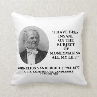 Insane On The Subject Of Moneymaking Quote Throw Pillow