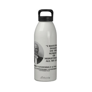 Insane On The Subject Of Moneymaking Quote Water Bottles