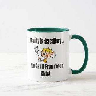 Insanity Is Hereditary T-shirts and Gifts Mug