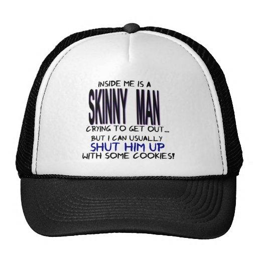 Inside Me is a Skinny Man Mesh Hat