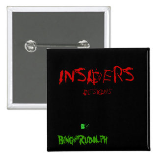 iNSIDERS™ bUTTON.