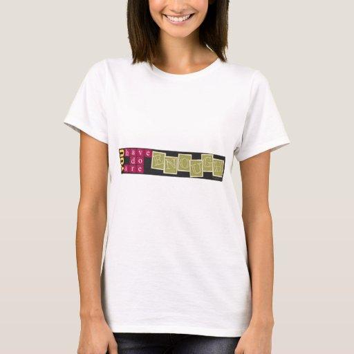 Insipirational banner T-Shirt