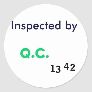 Inspected by Quality Control Classic Round Sticker