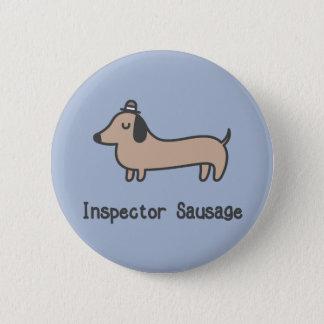 Inspector Sausage 6 Cm Round Badge