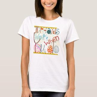 Inspiration quote doodle T-Shirt