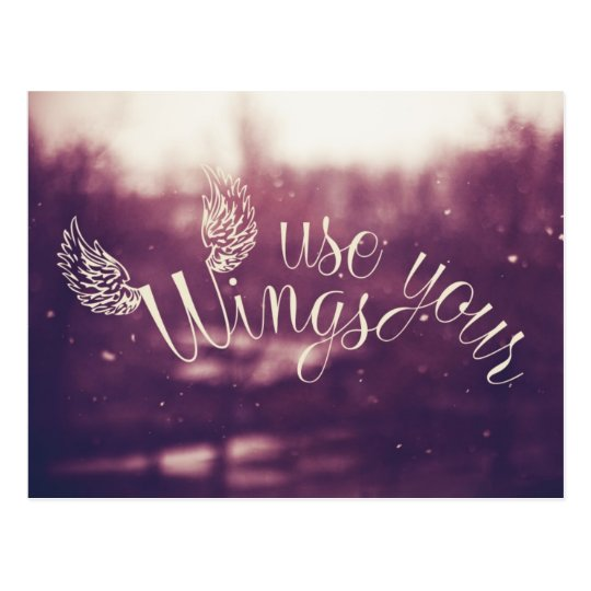 Inspiration Quote Use Your Wings Postcard