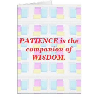 INSPIRATION : Wisdom Patience Greeting Card