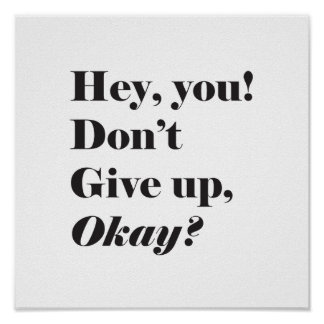 Inspirational and Encouraging quote Poster