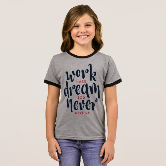 Inspirational and Motivational Quote  Ringer Shirt