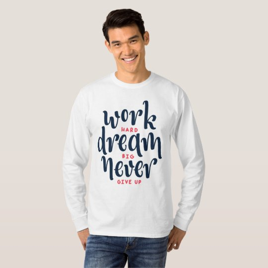 Inspirational and Motivational Quote Sleeve Shirt