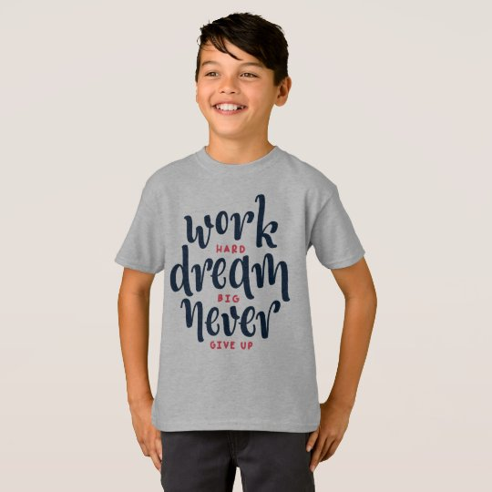 Inspirational and Motivational Quote Tagless Shirt