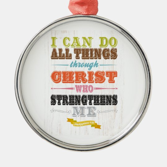 Inspirational Art - Christ Strengthens Me. Silver-Colored Round