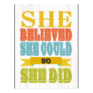 Inspirational Art - She Believed, She Did Postcard