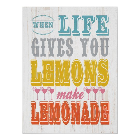 Inspirational Art-When Life Gives You Lemons Make Poster