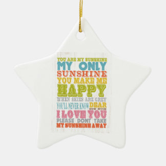 Inspirational Art - You Are My Sunshine. Christmas Ornament