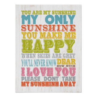 Inspirational Art - You Are My Sunshine Posters