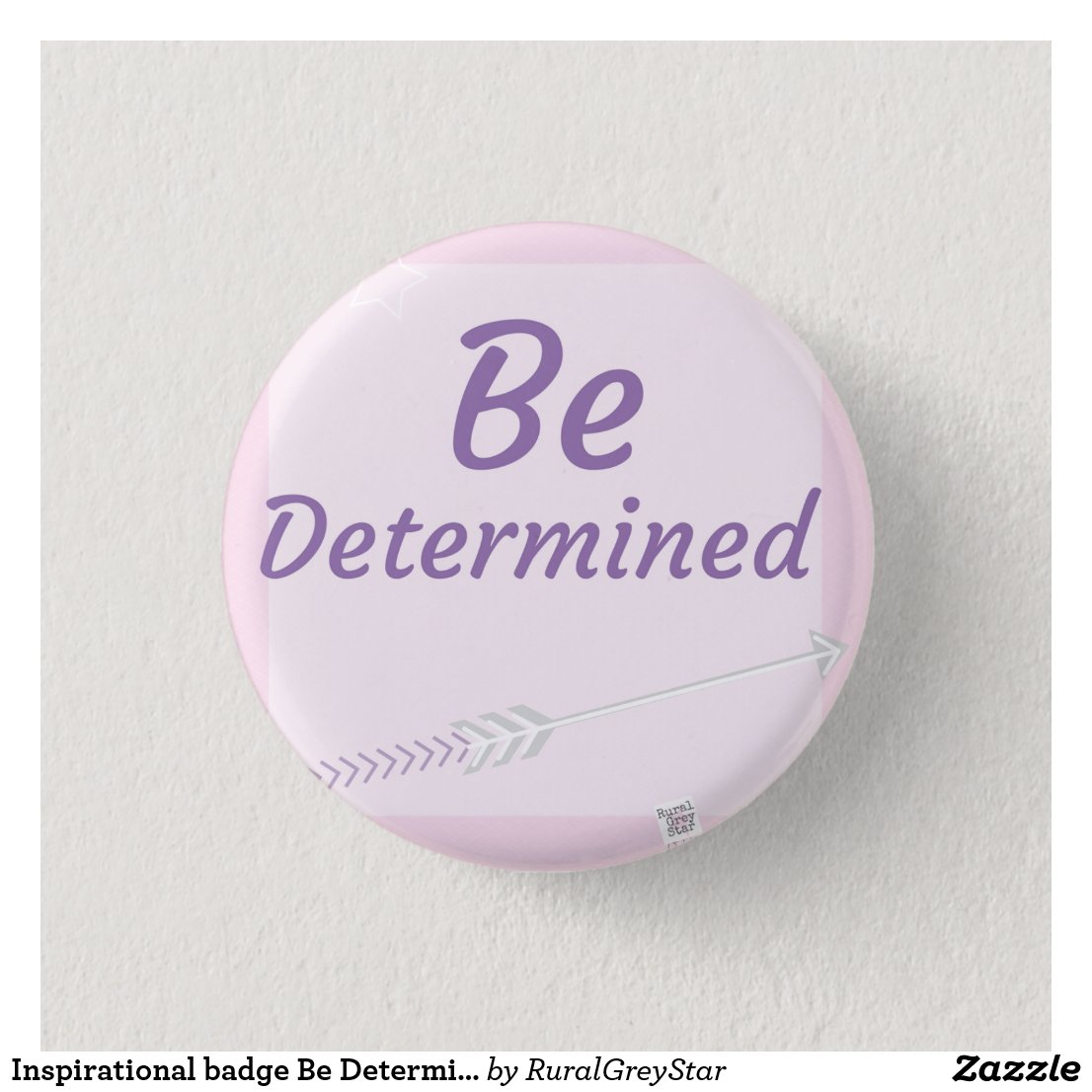Inspirational badge Be Determined