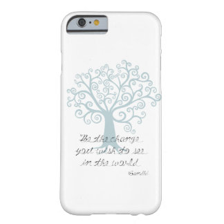 Inspirational Be the Change Tree Barely There iPhone 6 Case