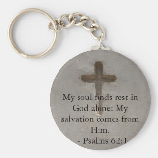 Inspirational Bible quote Psalms 62:1 Key Chains