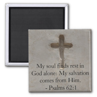Inspirational Bible quote Psalms 62:1 Square Magnet