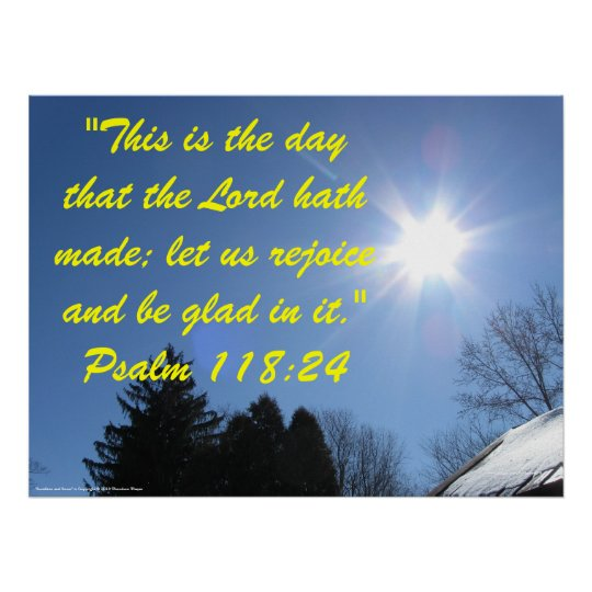 Inspirational Bible verse poster - Psalm 118:24