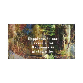 Inspirational BUDDHA quote about happiness ART Canvas Print