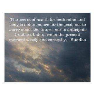 Inspirational Buddhist Quote health and life Poster