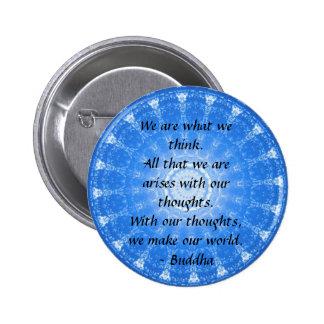 INSPIRATIONAL Buddhist Quote, Saying 6 Cm Round Badge