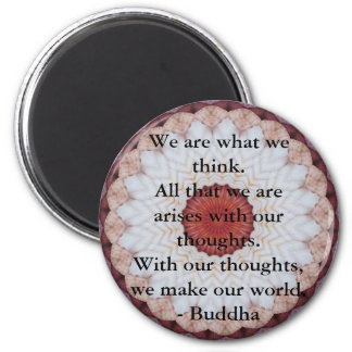 INSPIRATIONAL Buddhist Quote, Saying 6 Cm Round Magnet
