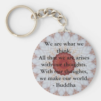 INSPIRATIONAL Buddhist Quote, Saying Basic Round Button Key Ring