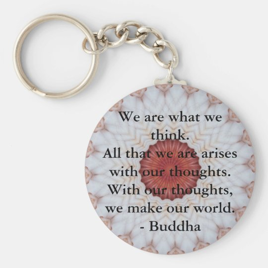 INSPIRATIONAL Buddhist Quote, Saying Basic Round Button Key