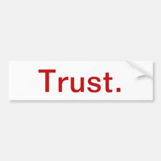 Inspirational bumper sticker - trust