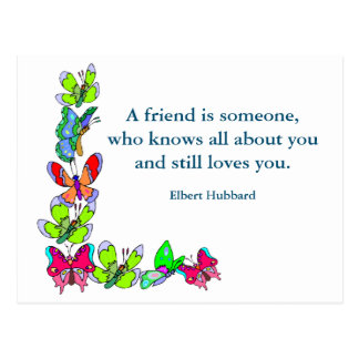 Inspirational card Quote Hubbard about Friendship Postcard