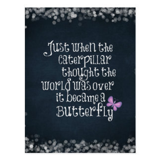 Inspirational Caterpillar Butterfly Quote Postcard