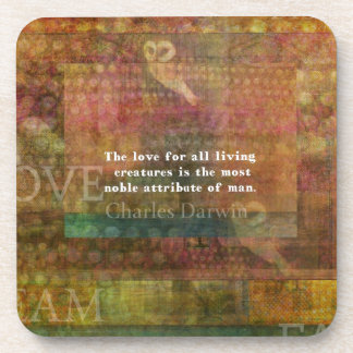 Inspirational Charles Darwin Animal Rights Quote Beverage Coaster