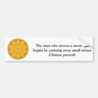 Inspirational Chinese proverb Bumper Stickers