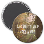 Inspirational Christian Quote: God Will 7.5 Cm Round Magnet