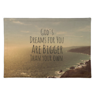 Inspirational Christian Quote God's Dreams for You Place Mats