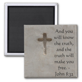 Inspirational Christian Quote - John 8:32 Square Magnet
