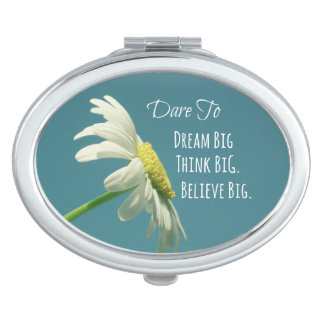 Inspirational Dare to Dream Big Quote Travel Mirrors