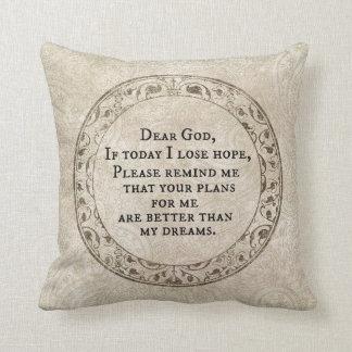 Inspirational Dear God Prayer Quote Throw Pillow