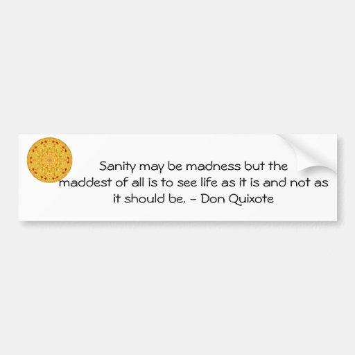 inspirational don quixote quote bumper sticker zazzle