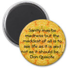 Inspirational Don Quixote quote Magnet