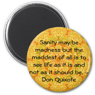 Inspirational Don Quixote quote Magnet